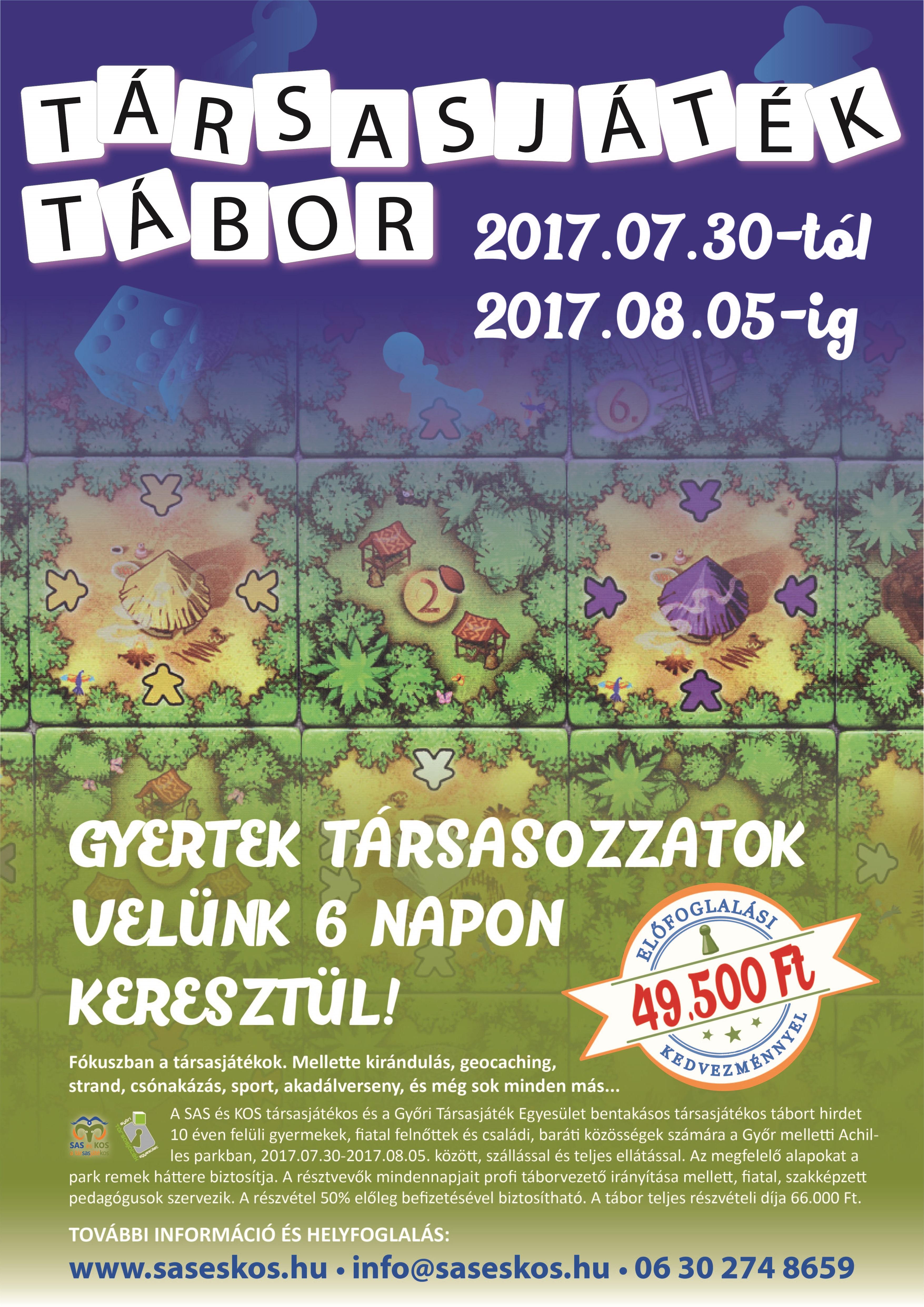 I. GYŐRI TÁRSASJÁTÉK TÁBOR 2017.07.30-2017.08.05.